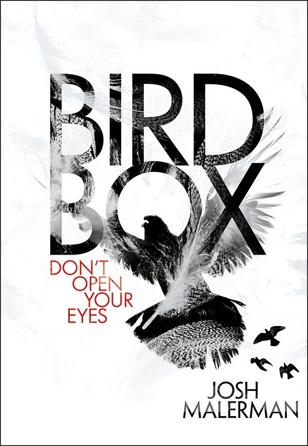 Couvertures Images Et Illustrations De Bird Box De Josh Malerman