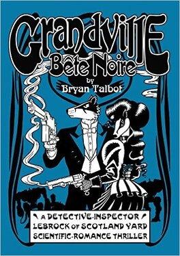 Couverture du livre : Grandville Bête Noire