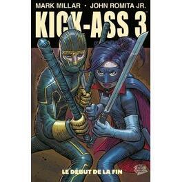 Couverture du livre : Kick-Ass 3, tome 2 : Le début de la fin