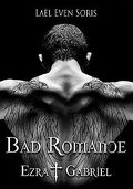 Bad Romance: Ezra & Gabriel