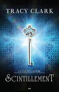 La clé de lumière, Tome 1 : Scintillement