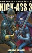 Kick-Ass 3, tome 2 : Le début de la fin