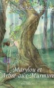 Marylou et l'Arbre-aux-Murmures