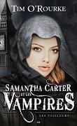 Samantha Carter et les Vampires, Tome 2 : Les veilleurs