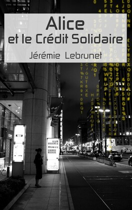 Couverture du livre : Alice et le Crédit Solidaire