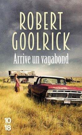 Couverture du livre : Arrive un vagabond