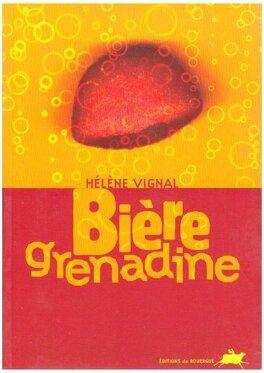 Couverture du livre : bierre grenadine