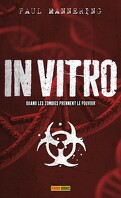 Tankbread, Tome 1 : In Vitro