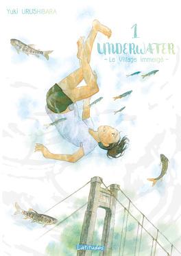 Couverture du livre : Underwater : Le Village immergé, Tome 1