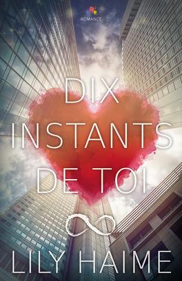 Couverture du livre : Dix instants de toi