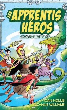 Couverture du livre : Les apprentis héros, tome 7 : Apollon et la lance de la peur
