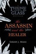 Keleana, tome 0,2: The Assassin and the Healer