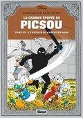 La Grande Épopée de Picsou, Tome 7 : Le Retour du chevalier noir