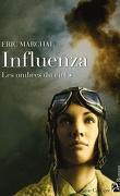 Influenza, Tome 1 : Les ombres du ciel