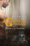 couverture La Meute de Chânais, Tome 3 : Faolan - La Vengeance
