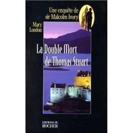 Couverture du livre : La double mort de Sir Thomas Stuart