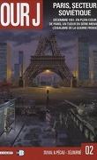 Jour J, Tome 2 : Paris, secteur soviétique