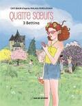 Quatre soeurs, tome 3 : Bettina (Bd)