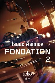 Couverture du livre : Le Cycle de Fondation, Intégrale 2 : Fondation Foudroyée