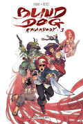 Blind Dog Rhapsody, Tome 3