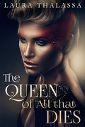 The Fallen World, Tome 1 : The Queen of All that Dies