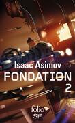 Le Cycle de Fondation, Intégrale 2 : Fondation Foudroyée