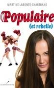 Populaire ( et rebelle)