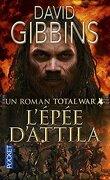 Total War, tome 2 : L'épée d'Attila