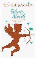 Felicity Atcock, Tomes 3 et 4 : Les anges sont de mauvais poil / Les anges sont sans merci