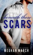 Beneath, Tome 4 : Beneath These Scars