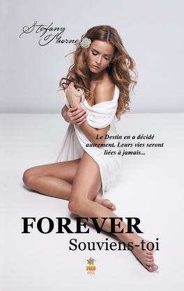 Couverture du livre : Forever, Tome 1 : Souviens-toi