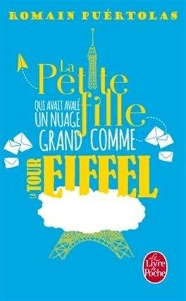 Couverture du livre : La petite fille qui avait avalé un nuage grand comme la tour Eiffel