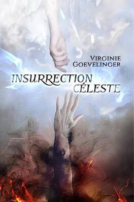 Couverture du livre : La prophétie des anges, Tome 2 : Insurrection céleste