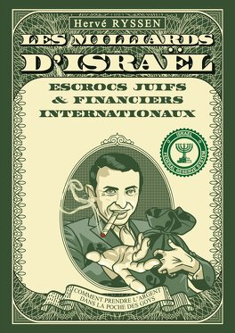 Israel's Billions: Jewish Crooks and International Financiers: How to Pick Money from the Goyim's Pockets