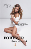Forever, Tome 1 : Souviens-toi