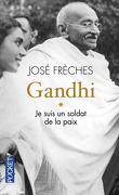 Gandhi, tome 1 : Je suis un soldat de la paix