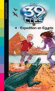 Les 39 Clés, Tome 4 : Expédition en Égypte