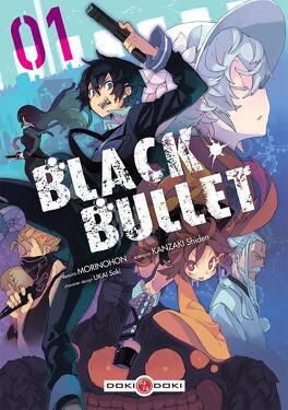 Couverture du livre : Black Bullet, Tome 1
