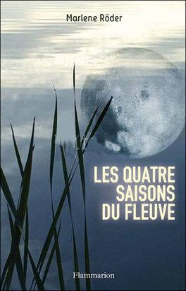 Couverture du livre : Les Quatre Saisons du Fleuve
