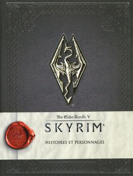 Couverture du livre : The Elder Scrolls V, Skyrim - Histoires et personnages