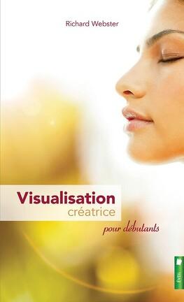 Couverture du livre : Visualisation créatrice pour débutants