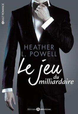 Couverture du livre : Le Jeu du Milliardaire, l'intégral