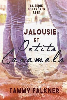 Couverture du livre : Les Frères Reed, Tome 4 : Jalousie et petits caramels
