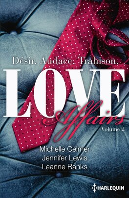 Couverture du livre : Love Affairs, Tome 2 : Asher - Gavin - Brock