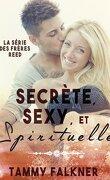 Les Frères Reed, Tome 2 : Secrète, sexy, et spirituelle
