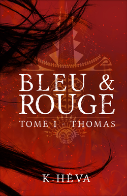 Couverture de Bleu & Rouge, Tome 1 : Thomas