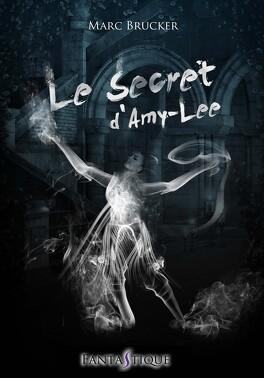 Couverture du livre : Le Secret d'Amy-Lee