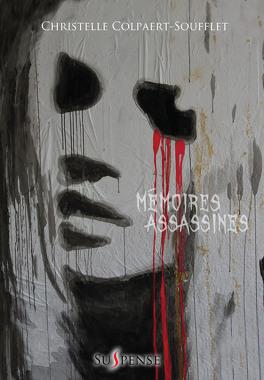 Couverture du livre : Mémoires assassines
