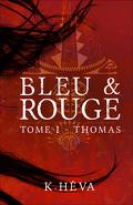 Bleu & Rouge, Tome 1 : Thomas