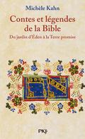 Contes et légendes de la Bible : Volume 1, Du jardin d'Eden à la Terre promise